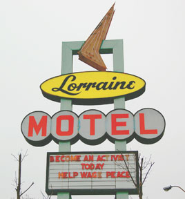Lorraine Motel, Martin Luther King, Jr., assassinated April 4, 1968